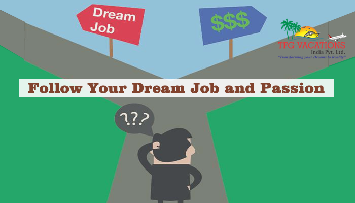 Follow your dream job and passion with TFG VACATIONS INDIA PVT LTD